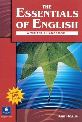 The Essentials of English By Hogue, Ann