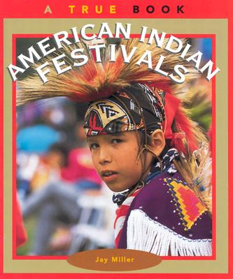 American Indian Festivals By Miller, Jay