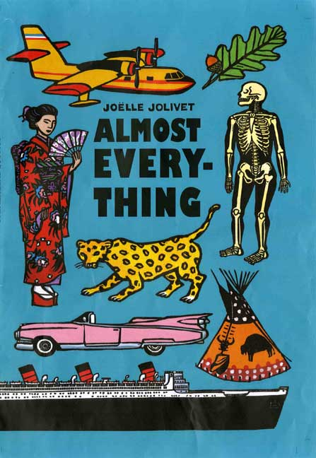 Almost Everything By Jolivet, Joelle/ Jaffe, Laura/ Siegel, Alexis